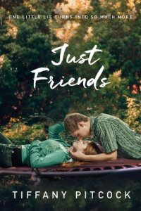 Review: Just Friends by Tiffany Pitcock