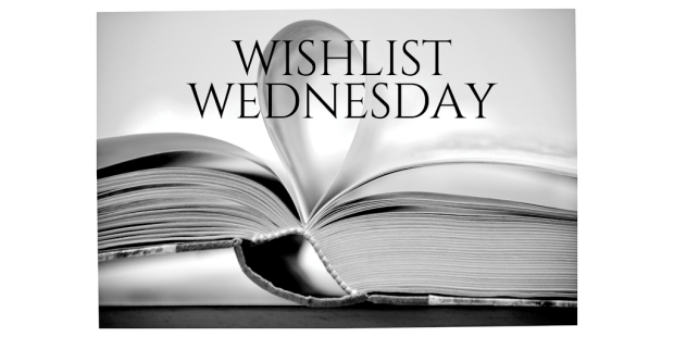 Wishlist Wednesday: Kingdom of the Wicked