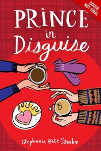 Review: Prince in Disguise by Stephanie Kate Strohm