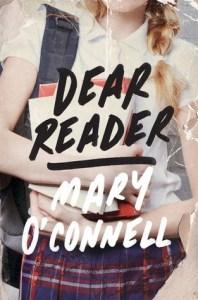 Dear Reader Mary O'Connell