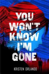 Review: You Won't Know I'm Gone by Kristen Orlando