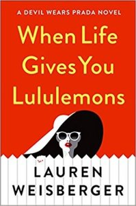 Review: When Life Gives You Lululemons
