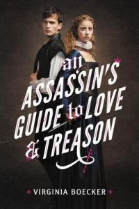 Wishlist Wednesday: An Assassin's Guide to Love and Treason