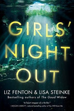 Review: Girls' Night Out by Liz Fenton and Lisa Steinke