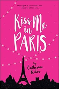 Review: Kiss Me in Paris by Catherine Rider