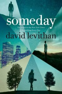 Friday Reads: Someday by David Levithan
