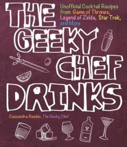 Review: The Geeky Chef Drinks by Cassandra Reeder
