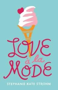Review: Love à la Mode by Stephanie Kate Strohm