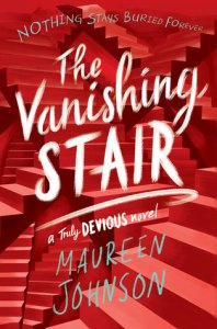 he Vanishing Stair Maureen Johnson