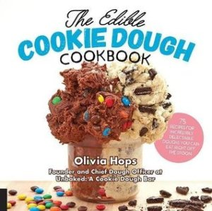 Review: The Edible Cookie Dough Cookbook by Olivia Hops