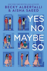 Yes No Maybe So Becky Albertalli