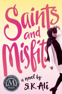 Review: Saints and Misfits by S.K. Ali
