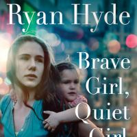 Review: Brave Girl, Quiet Girl by Catherine Ryan Hyde