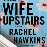 Review: The Wife Upstairs by Rachel Hawkins