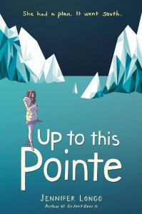 Review: Up to This Pointe by Jennifer Longo