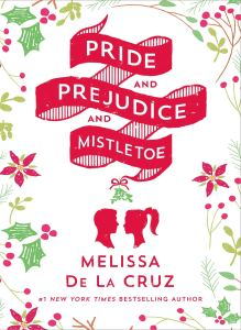 Book Review: Pride and Prejudice and Mistletoe