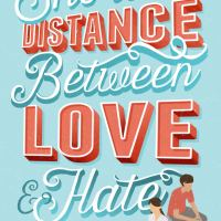 Giveaway: The Shortest Distance Between Love & Hate