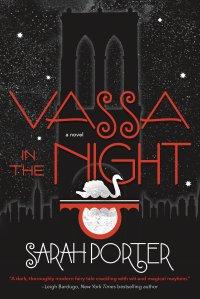 Vassa in the Night Sarah Porter