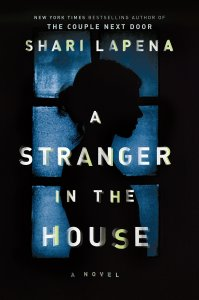Review: A Stranger in the House by Shari Lapena