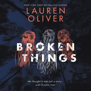 Broken Things Lauren Oliver