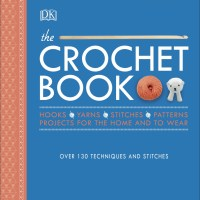 The Crochet Book (DK) by Claire Montgomerie