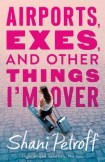 Book cover for Airports, Exes and other things I'm over