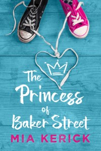 Book Blitz & Giveaway: The Princess of Baker Street by Mia Kerick