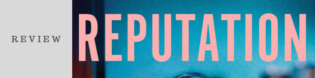 Book Review: Reputation by Sara Shepard