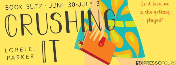 Amazon Giveaway: Crushing It by Lorelei Parker