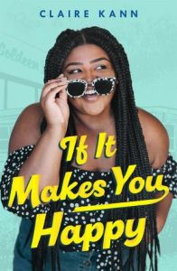 Book Review & Giveaway: If It Makes You Happy