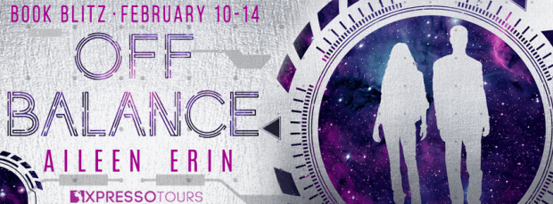 Book Blitz & Giveaway: Off Balance by Aileen Erin