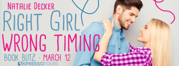 Book Blitz & Giveaway: Right Girl, Wrong Timing