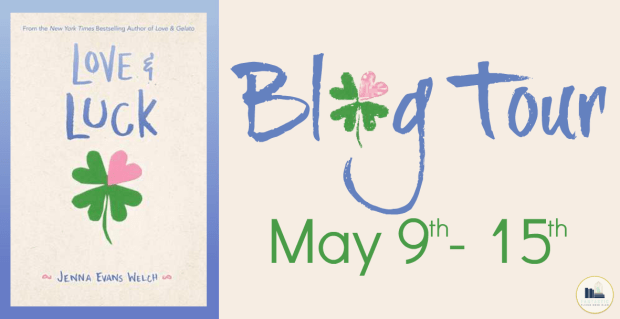 Love & Luck by Jenna Evans Welch: Review