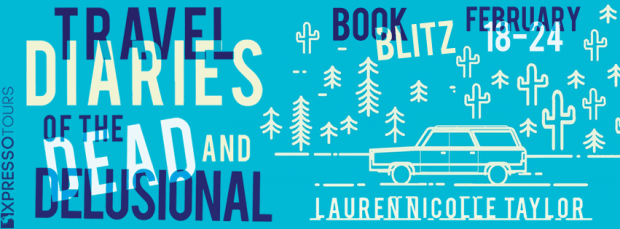 Book Blitz & Giveaway: Travel Diaries of the Dead and Delusional