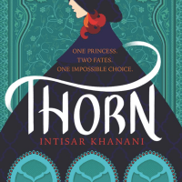 Book Review: Thorn by Intisar Khanani