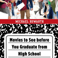 Movies to See Before You Graduate High School