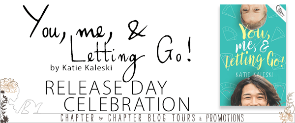 Release Book Blitz & Giveaway : You, Me, & Letting Go!
