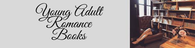 YA Romance Books: The Ultimate List