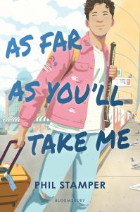 Review: As Far As You'll Take Me by Phil Stamper