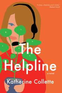 Book Review: The Helpline by Katherine Collette