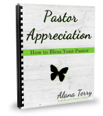 21 Ways to Bless Your Pastor by Alana Terry