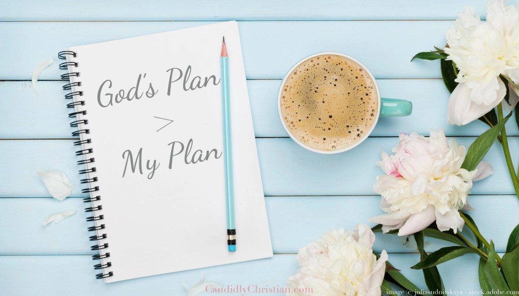God's Plan is Greater Than My Plan - with Maria Hass