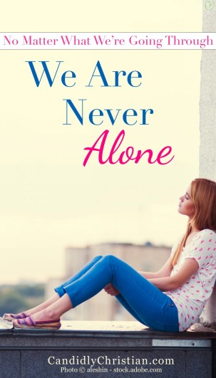 We are never alone...