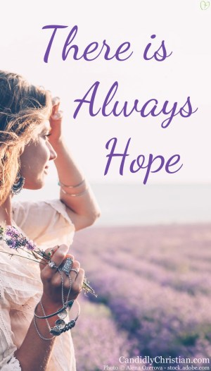Weeping May Endure For The Night, But There Is Always Hope
