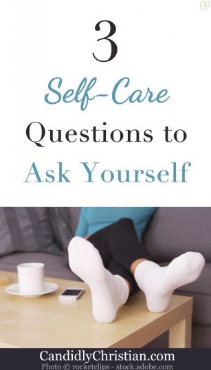 3 Self-Care Questions to Ask Yourself