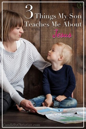 3 Things My Son Teaches Me About Jesus