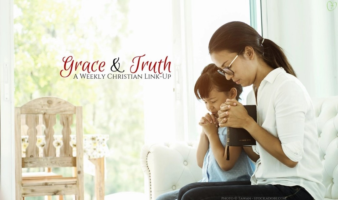 Grace and Truth Link Up