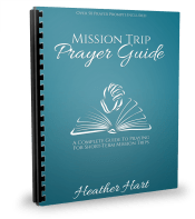 Mission Trip Prayer Guide