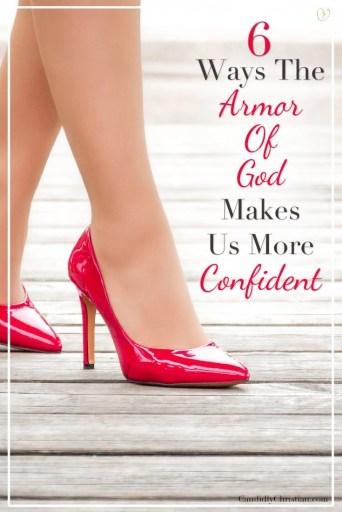 6 ways the #ArmorOfGod makes us more confident