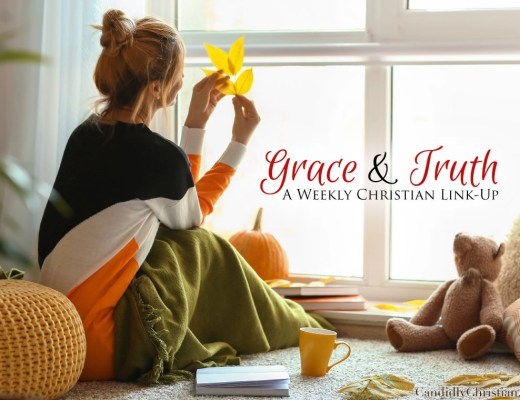 Grace and Truth Link-Up